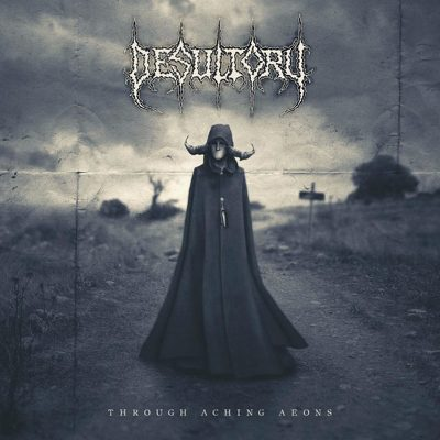 DESULTORY - Through the aching aeons
