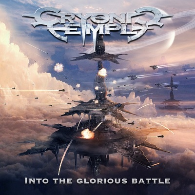 CRYONIC TEMPLE- Into the glorious battle DIGIPACK