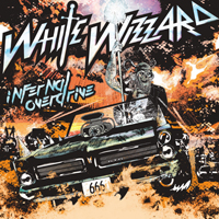 WHITE WIZZARD- Infernal overdrive