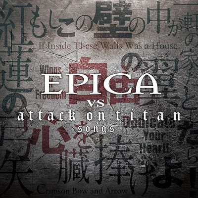 EPICA - Epica vs attack Om titan songs