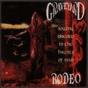 GRAVEYARD RODEO - Sowing discord in the