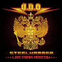 U.D.O. - Steelhammer Live in Moscow DVD+2CD