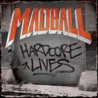 MADBALL - Hardcore lives digipack