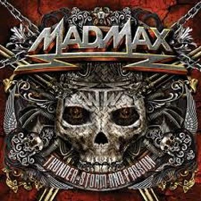 MAD MAX - Thunder, storm and passion
