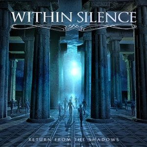 WITHIN SILENCE - Return from the shadow