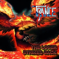 TRANCE - The loser strikes back