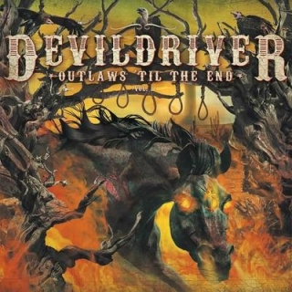 DEVILDRIVER- Outlaws till the end vol.1