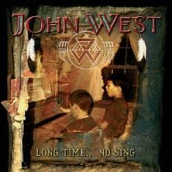 WEST JOHN - Long time no sing