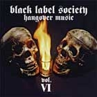 WYLDE ZAKK/BLACK LABEL SOCIETY - Hangove