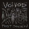 VOIVOD - Post society MINI CD