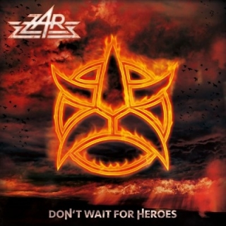ZAR - Dont wait for heroes