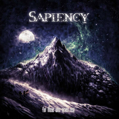 SAPIENCY - Fór those WHO never rest