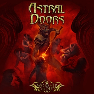 ASTRAL DOORS - Worship or die