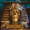 THE LAST RENEGADES - Valley of the kings