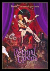 TOWNSEND DEVIN - Retinal circus BLUERAY
