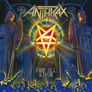 ANTHRAX- For all kings